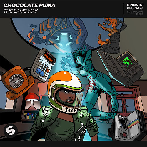 The Same Way by Chocolate Puma