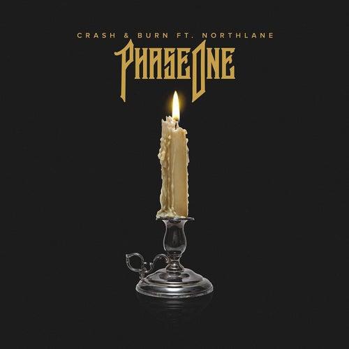 Crash & Burn (Feat. Northlane) de Phase One