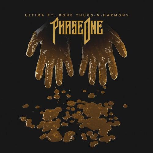 Ultima (Feat. Bone Thugs-N-Harmony) de Phase One