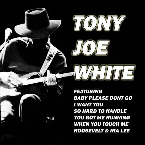 Baby Please Don't Go (Live) von Tony Joe White