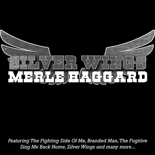 Silver Wings by Merle Haggard