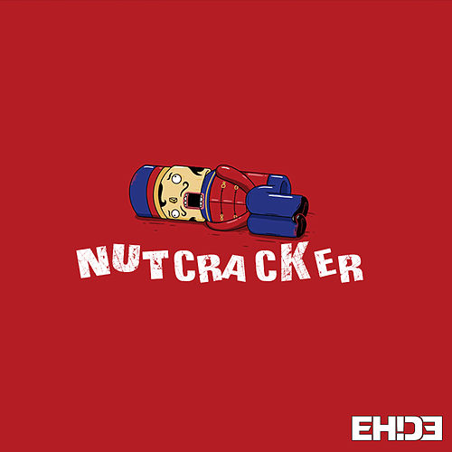 Nutcracker by EH!DE