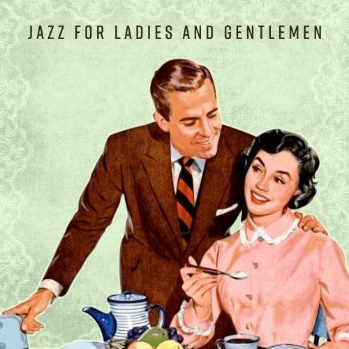 Jazz for Ladies and Gentlemen de Soft Jazz