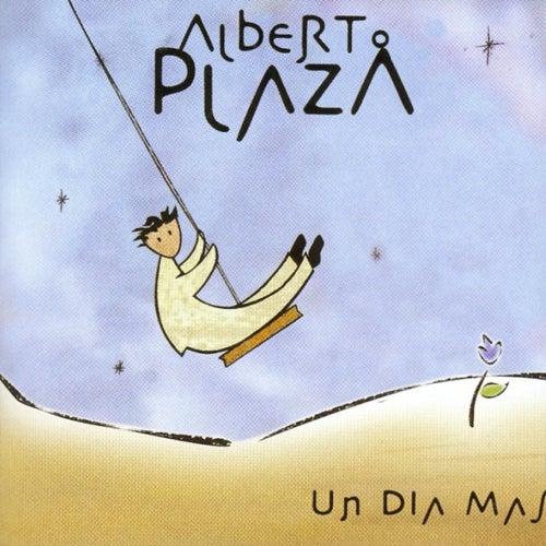 Un Día Más de Alberto Plaza