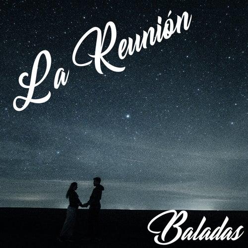 La Reunión (Baladas) de Various Artists