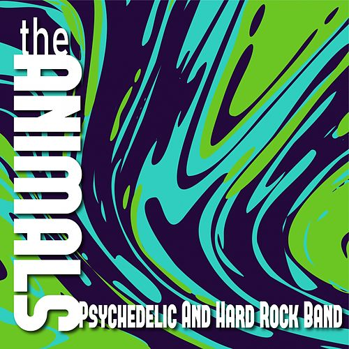 Psychedelic and Hard Rock Band by The Animals