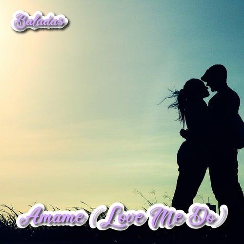 Ámame (Baladas) de Various Artists