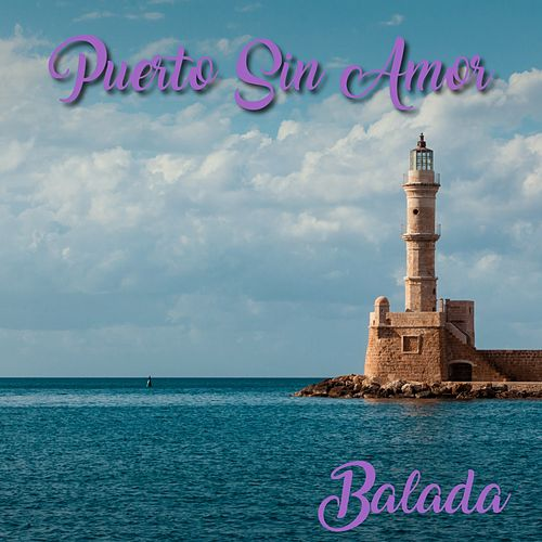 Puerto Sin Amor (Baladas) de Various Artists
