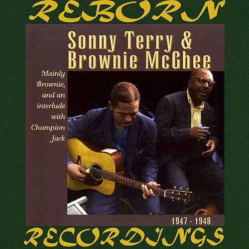 Sonny Terry Mainly Brownie And An Interlude, 1947 -1948 (HD Remastered) by Sonny Terry