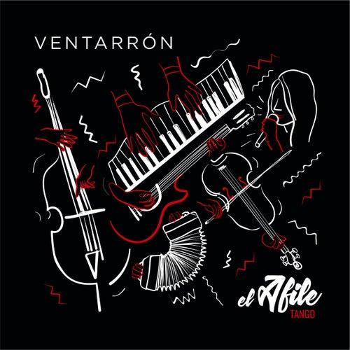 Ventarrón by El Afile Tango