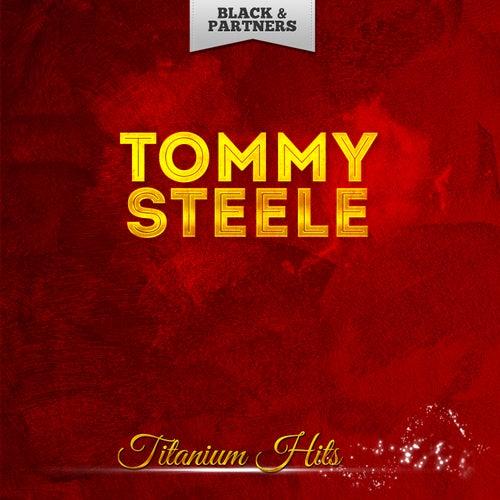 Titanium Hits von Tommy Steele