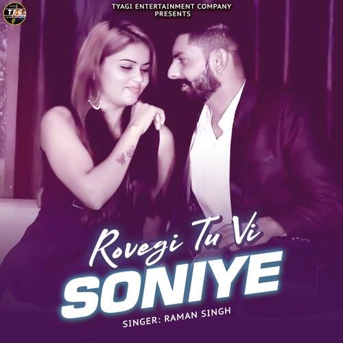 Rovegi Tu Vi Soniye - Single de Raman Singh