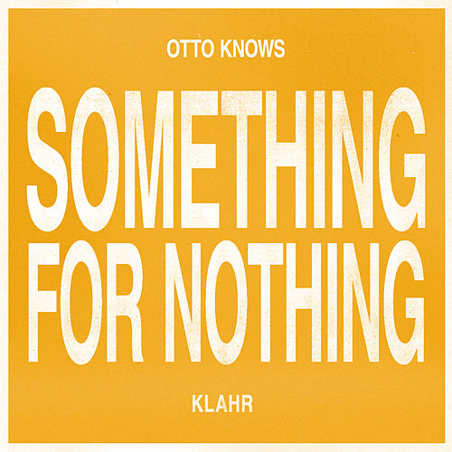Something For Nothing von Otto Knows