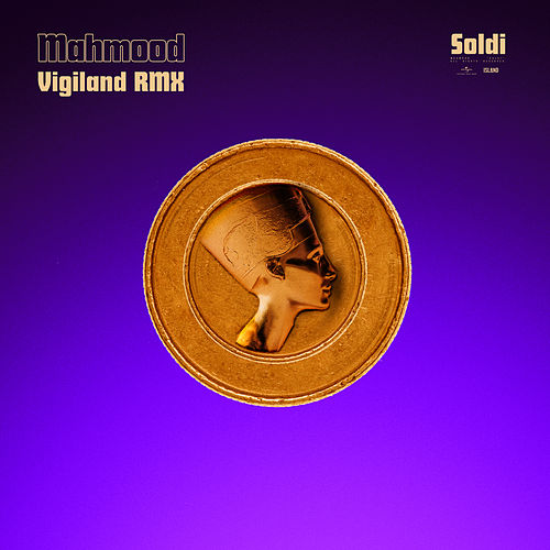 Soldi (Vigiland Remix) by Mahmood