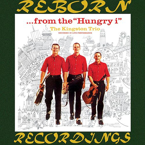...From the Hungry i (HD Remastered) de The Kingston Trio
