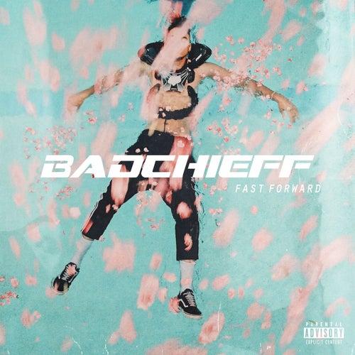 Fast Forward de Badchieff