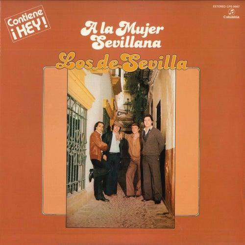 A la Mujer Sevillana (Remasterizado) von Los De Sevilla