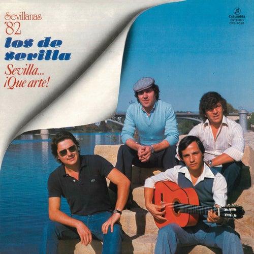 Sevilla Que Arte (Remasterizado) von Los De Sevilla