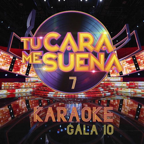 Tu Cara Me Suena Karaoke (Temporada 7) (Vol. 10) von Ten Productions