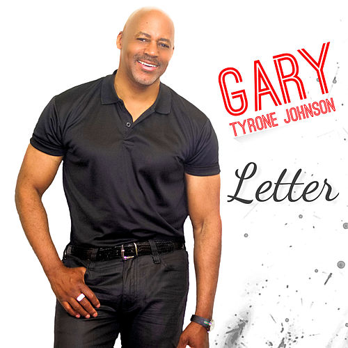 Letter by Gary Tyrone Johnson