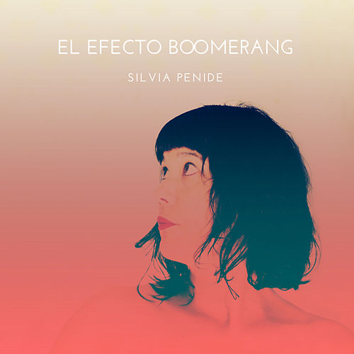 El Efecto Boomerang de Silvia Penide