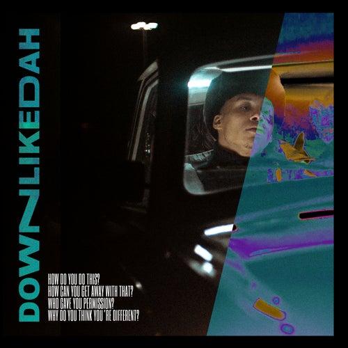 Down Like Dah by Kelvyn Colt