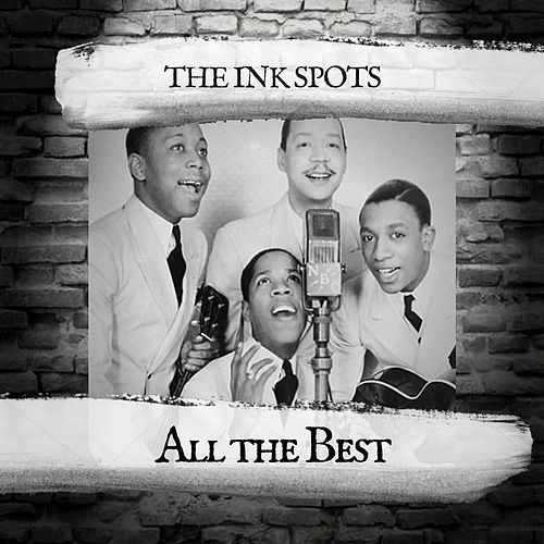 All the Best by The Ink Spots