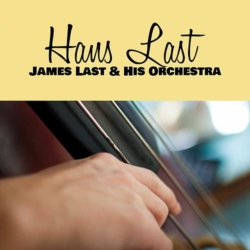 Hans Last (Instrumental) by James Last And His Orchestra