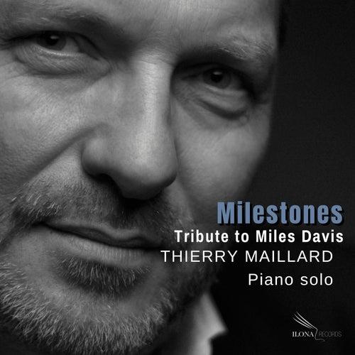 Milestones by Thierry Maillard