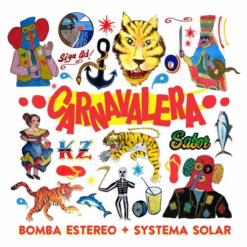 Carnavalera de Bomba Estereo