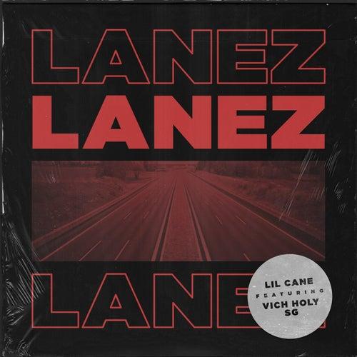 Lanez by Lil Cane