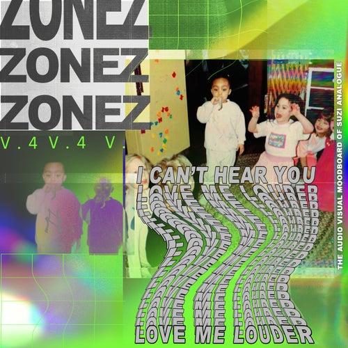 ZONEZ V.4: Love Me Louder de Suzi Analogue