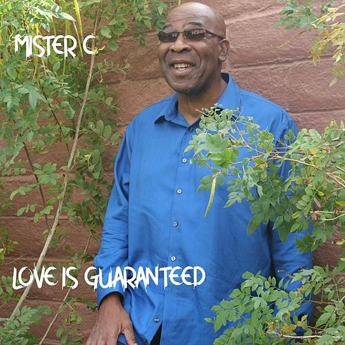 Love Is Guaranteed by Mister C