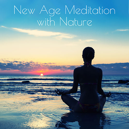 New Age Meditation with Nature: 15 Yoga & Relaxing Tracks with Nature Sounds to Keep Calm, Slow Down & Deep Body & Soul Rest by Asian Traditional Music