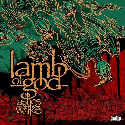 Ashes of the Wake (15th Anniversary) von Lamb of God