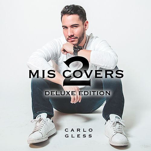 Mis Covers 2 (Deluxe Edition) de Carlo Gless
