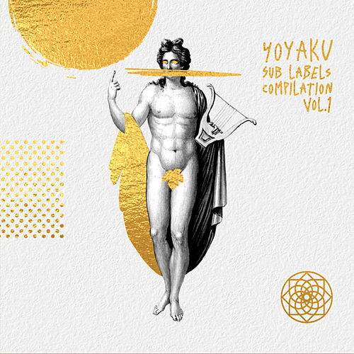 Yoyaku Sub Labels Compilation, Vol. I von Various Artists