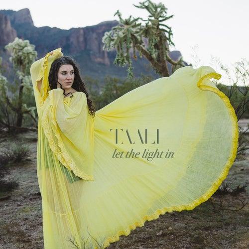 Let the Light In de Taali