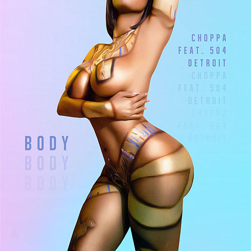 Body (feat. 504 Detroit) by Choppa