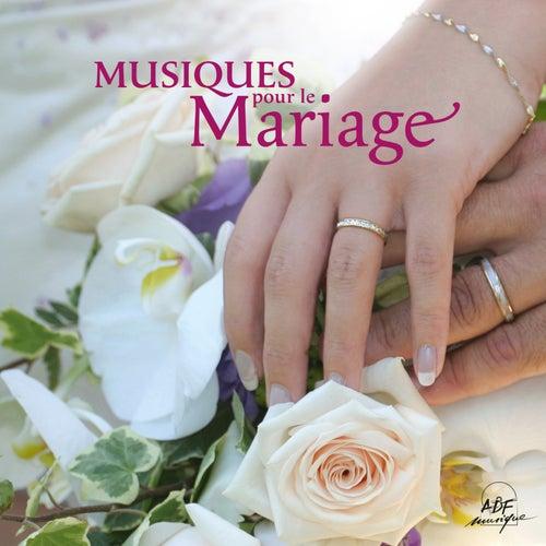 Musiques pour le mariage by Various Artists