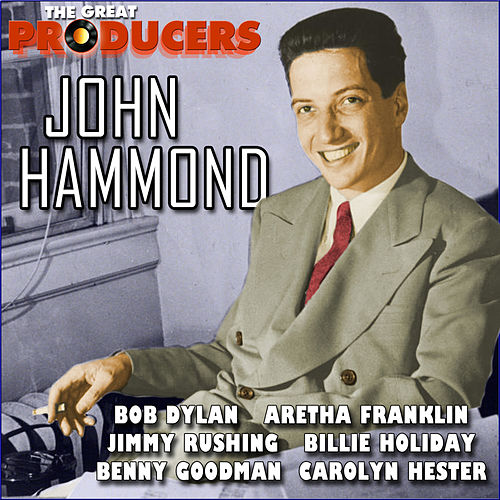 The Great Producers - John Hammond by Various Artists
