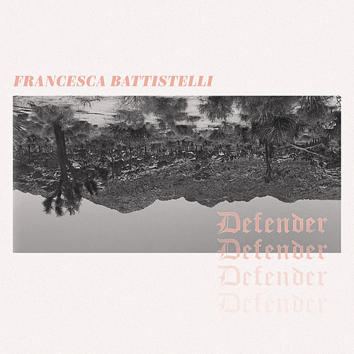 Defender (Single Version) von Francesca Battistelli