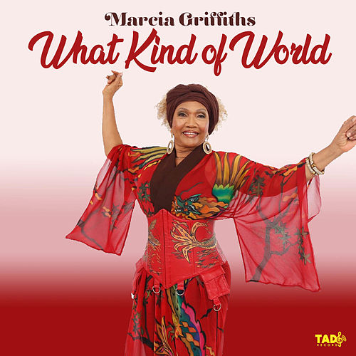 What Kind of World de Marcia Griffiths