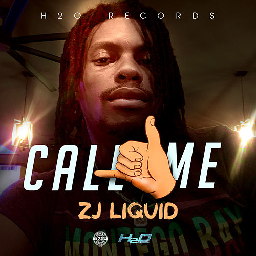 Call Me by Zj Liquid