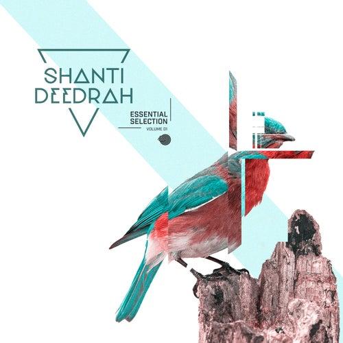 Shanti V Deedrah - Essential Selection, Vol. 1 by Various Artists
