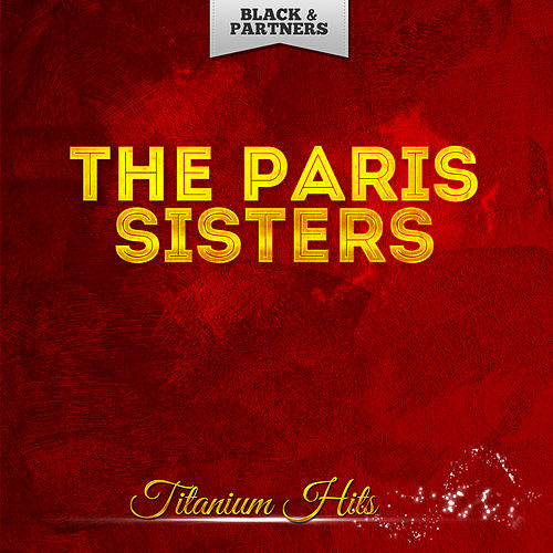 Titanium Hits de The Paris Sisters