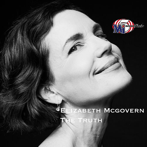 The Truth by Elizabeth McGovern