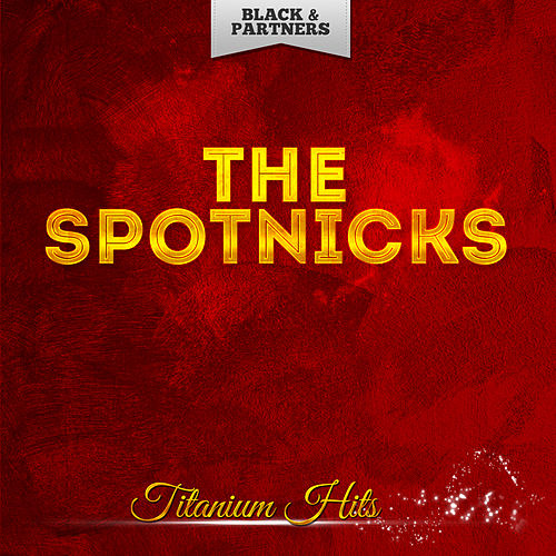 Titanium Hits de The Spotnicks