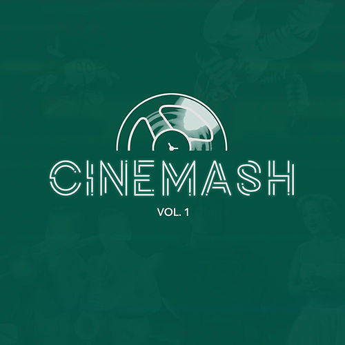 Cinemash, Vol. 1 by Various Artists