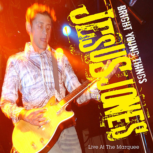 Bright Young Things Live at the Marquee by Jesus Jones